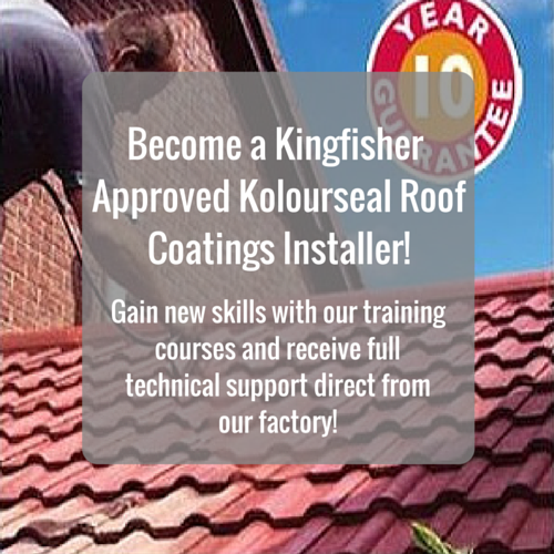 Become a Kingfisher Approved Kolourseal Roof Coatings Installer!